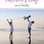 Valentine's Day for families 1