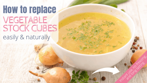 How to replace vegetable stock cubes naturally 2