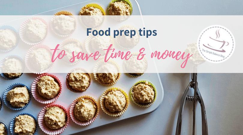 6 Food Prep Tips To Save Time & Money 1