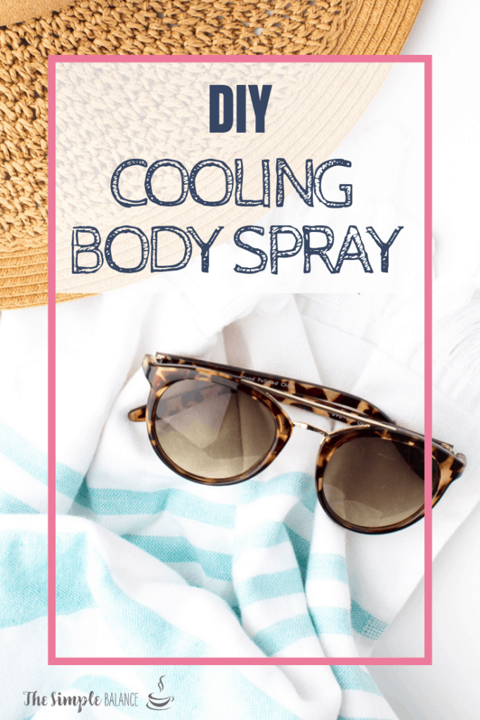 Cooling Body Spray - 3 homemade solutions that soothe your skin 3