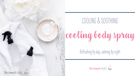 Cooling Body Spray - 3 homemade solutions that soothe your skin 1