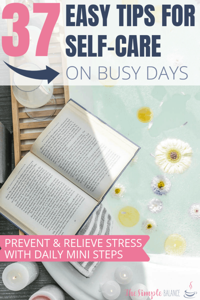 37 Easy self-care tips for busy days 2