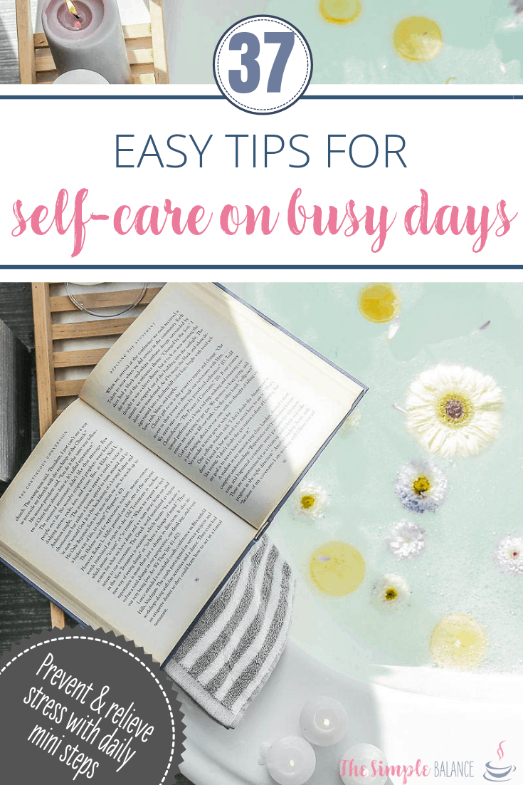37 Easy self-care tips for busy days 3