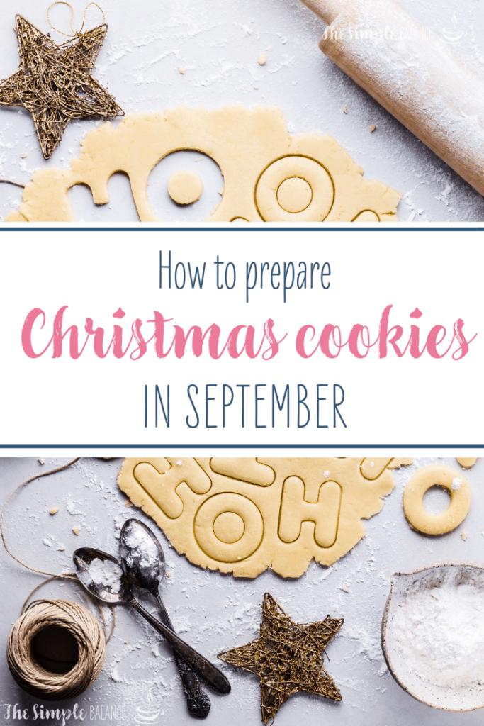 How to prepare Christmas cookies in September 3