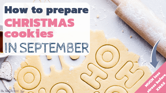 How to prepare Christmas cookies in September 2