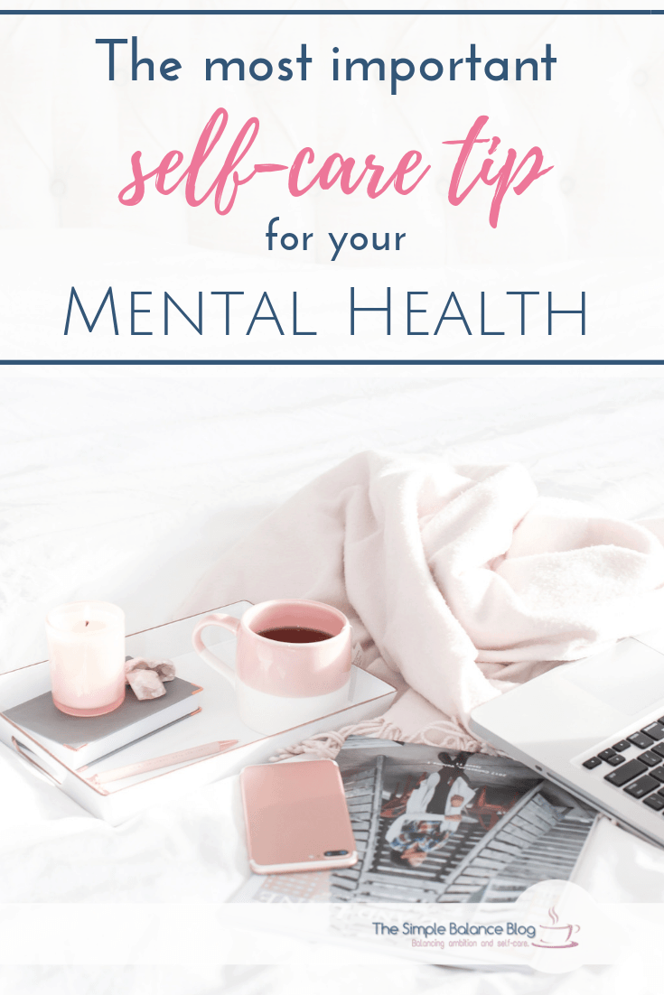 The most important self-care tip for mental health 5