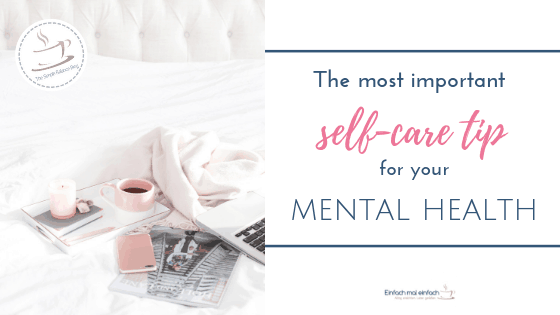 The most important self-care tip for mental health 2