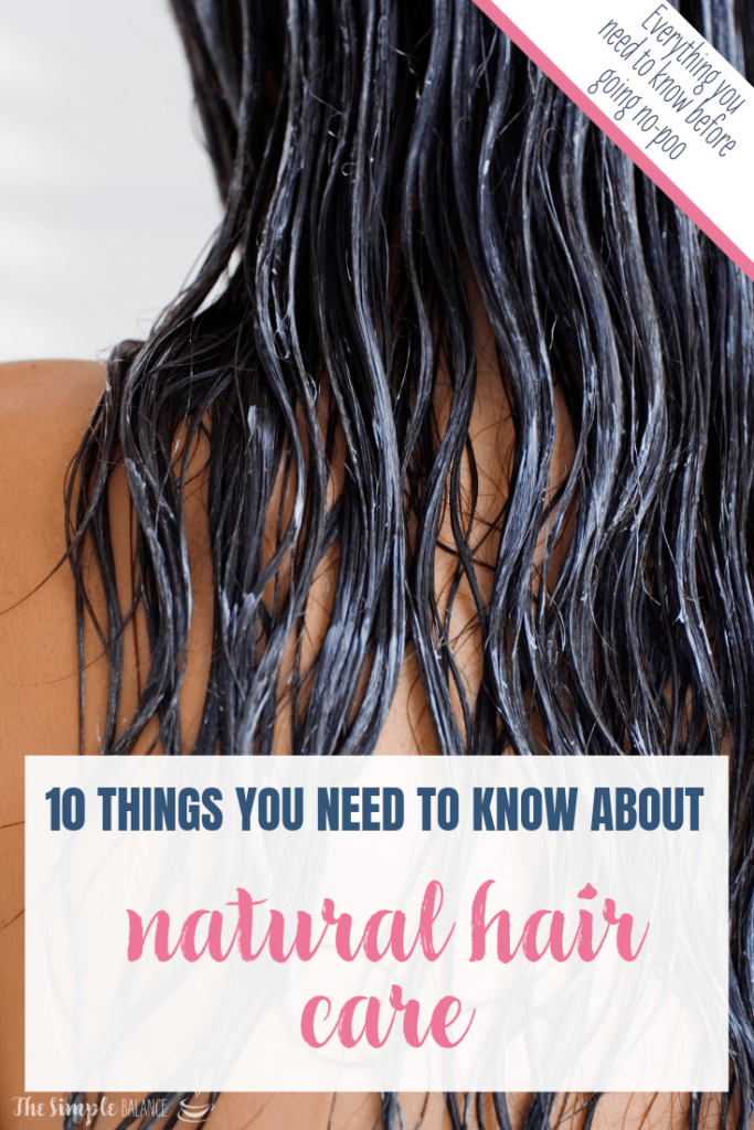 Natural hair care: 10 things you need to know 7