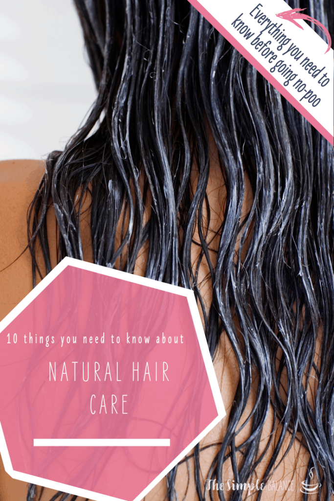 Natural hair care: 10 things you need to know 5