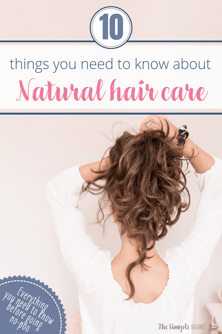 Natural hair care: 10 things you need to know 6