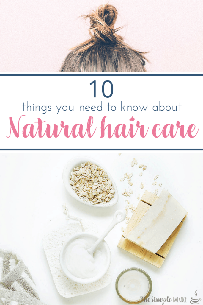 Natural hair care: 10 things you need to know 4