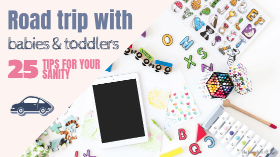 25 handy tips: Road trip with babies & toddlers 7