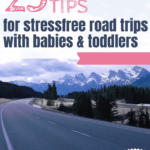 25 handy tips: Road trip with babies & toddlers 1