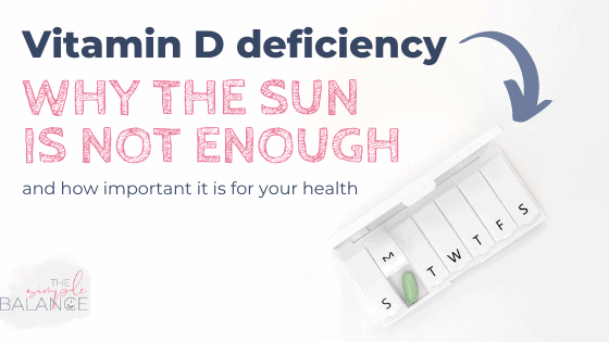 Vitamin D deficiency - Why the sun is not enough 2