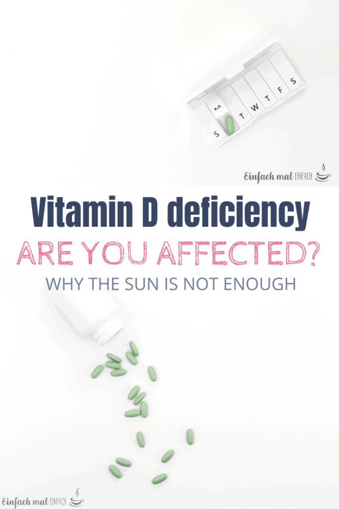 Vitamin D deficiency - Why the sun is not enough 3